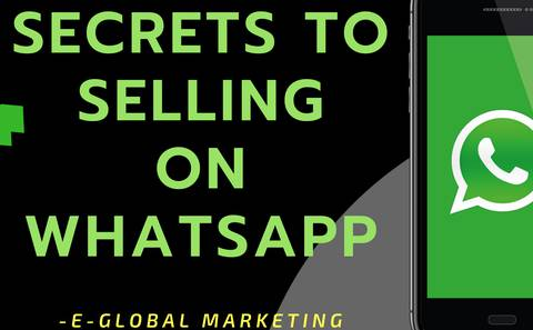 Secrets to Selling on WhatsApp