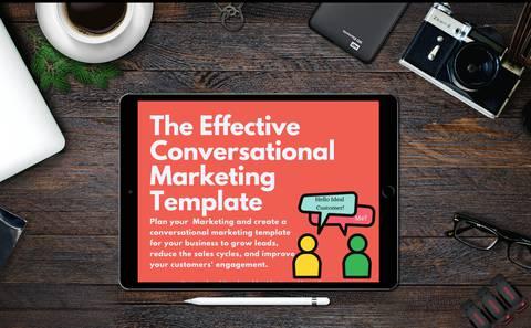 The Effective Conversational Marketing Template