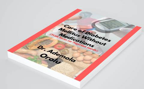 Care of Diabetes Mellitus Without Medications (With Focus on Nigerian Meals)