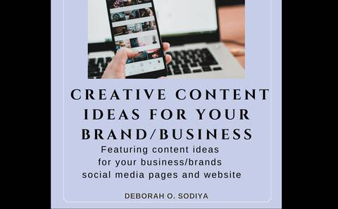 CREATIVE CONTENT IDEAS FOR YOUR BUSINESS/BRAND
