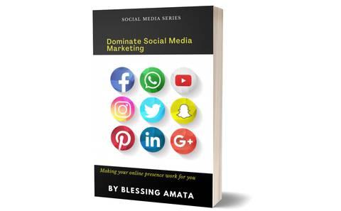 Dominate Social Media Marketing