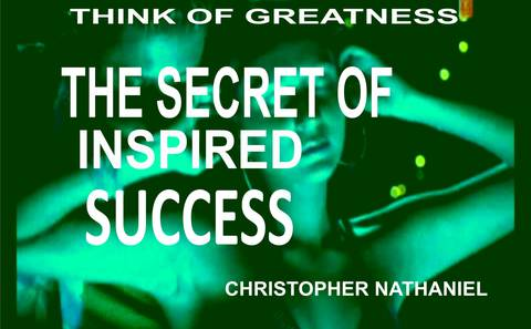 The Secret of Inspired Success