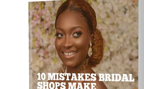 10 Mistakes Bridal Shops Make + How To avoid Failing