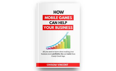 How Mobile Games can help Your Business