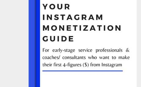 YOUR INSTAGRAM MONETIZATION GUIDE