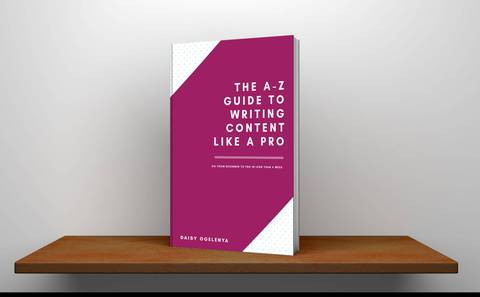 The A-Z Guide To Writing Content Like A Pro