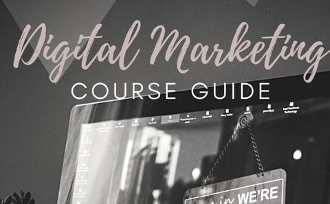 DIGITAL MARKETING course Guide