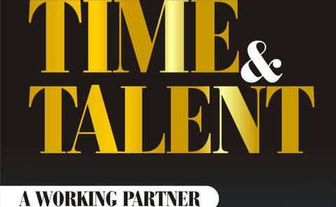 TIME AND TALENT A WORKING PARTNER