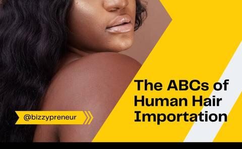 Human Hair Importation Training