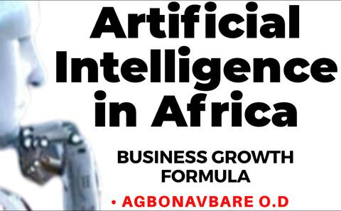 Artificial Intelligence in Africa: Business Growth Formula