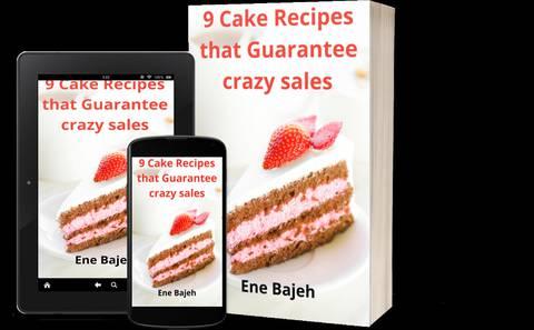9 Cake Recipes That Guarantee Crazy Sales