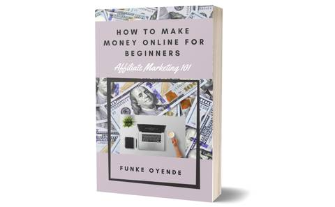How To Make Money Online For Beginners- Affiliate Marketing 101