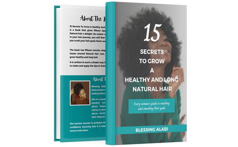 15  Secrets To Grow A  Healthy And  Long Natural Hair