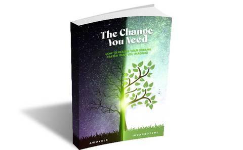 The Change you need.