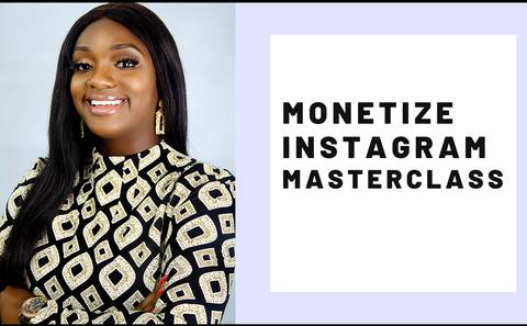 Monetize Instagram Masterclass