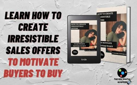 HOW TO CREATE IRRESISTIBLE SALES OFFERS.