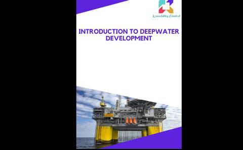 Introduction to Deepwater Development