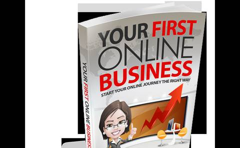 YOUR FIRST ONLINE BUSINESS