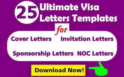 25 Ultimate Visa Letters Templates: Learn how to write Visa Cover Letters, Invitation Letters, Sponsorship Letters & NOC Letters