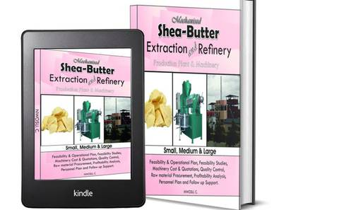 Guide to Sheabutter Extraction and Refinery in Nigeria