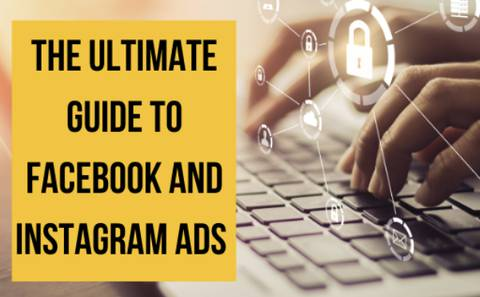 THE ULTIMATE GUIDE TO FACEBOOK AND INSTAGRAM ADS (Rookie2Expert)