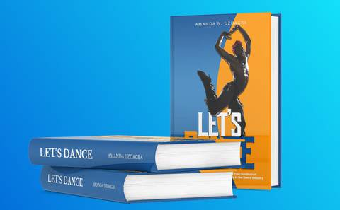 LET'S DANCE: A guide to Making money, Managing Intellectual Property & Understanding the issues in the dance industry