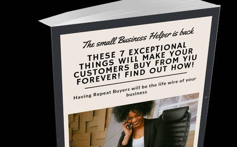 7 Exceptional Things You Should Do For Your Customers To Make Them Buy from You Forever