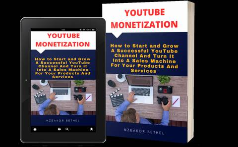 How To Start,Grow and monetize a YouTube Channel Successfully For Your Products or Services