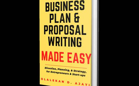 BUSINESS PLAN & PROPOSAL WRITING MADE EASY