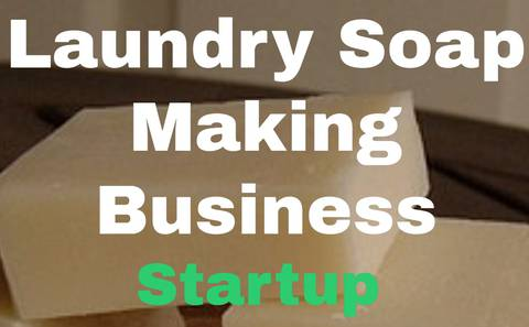 Laundry Soap Making Startup - All you need to know in order to start a laundry bar soap business and make money.