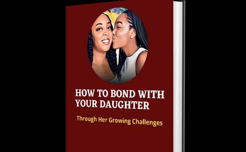 How To Bond With Your Daughter Through Her Growing Challenges