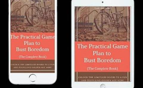 The Practical Game Plan to Bust Boredom