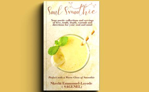 SOUL SMOOTHIE: A Poetic Collection