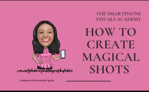 HOW TO CREATE MAGICAL SHOTS