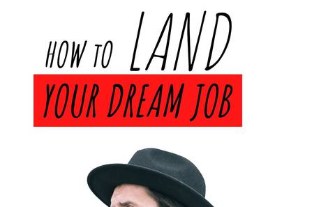 HOW TO LAND YOUR FIRST DREAM JOB AFTER GRADUATION
