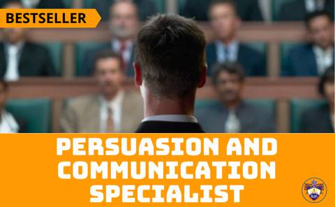 A Complete Course on Persuasion and Communication Management - Earn A Specialist Certificate After Completion