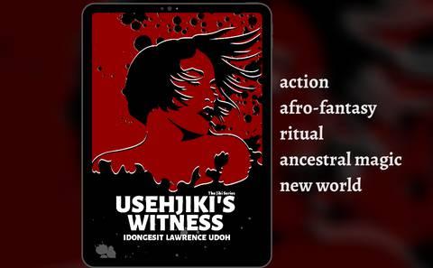 USEHJIKI'S WITNESS