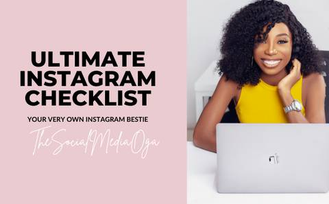 The Ultimate Instagram Checklist