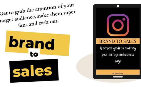 Brand to sales: A perfect guide to auditing your Instagram business page