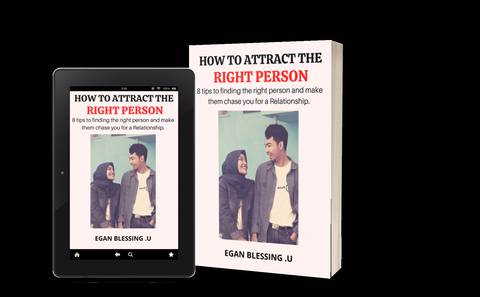 HOW TO ATTRACT THE RIGHT PERSON