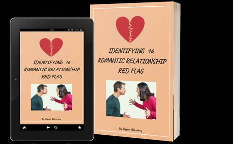 IDENTIFYING 16 ROMANTIC RELATIONSHIP RED FLAGS
