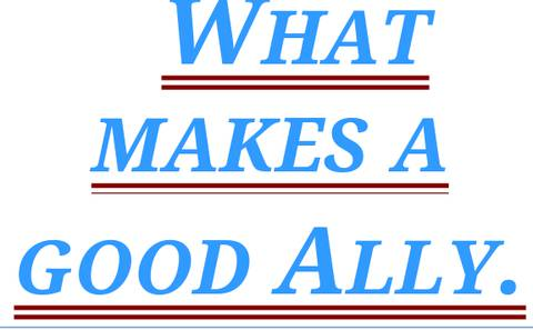 What makes a good ally