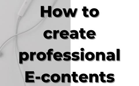 How to Create E-contents
