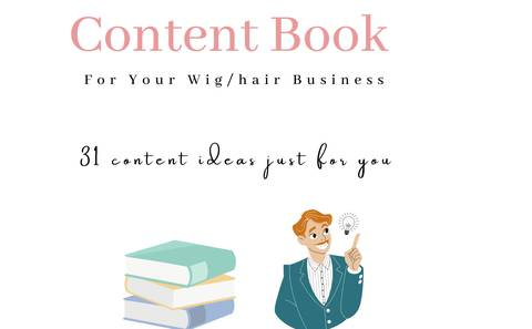 Content Book: For Your Wig/Hair Business