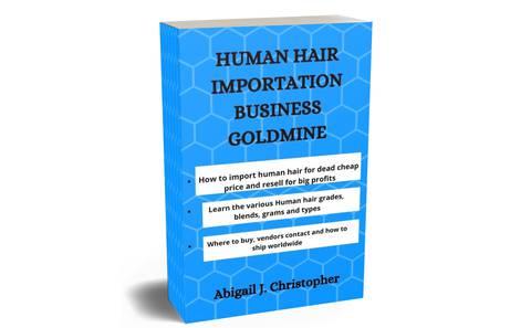 Human Hair Importation Gold mine