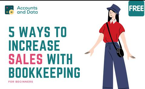 5 WAYS TO INCREASE SALES WITH BOOKKEEPING