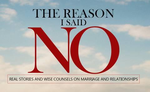 The Reason I Said No!