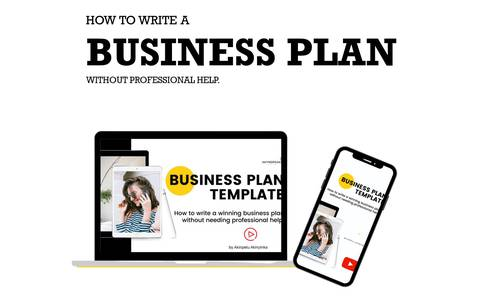HOW TO WRITE A WINNING BUSINESS PLAN YOURSELF FROM START TO FINISH.