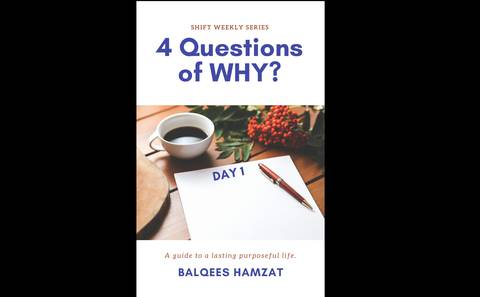 4 Questions of WHY