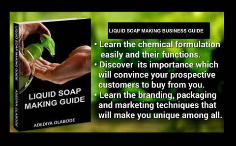 LIQUID SOAP MAKING BUSINESS GUIDE